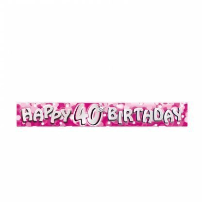 40th Pink happy birthday banner